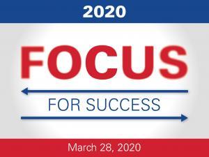 Focus for Success March 28, 2020