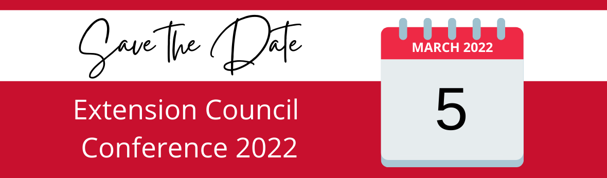 Save the Date. Extension Council Conference 2022. March 5, 2022.